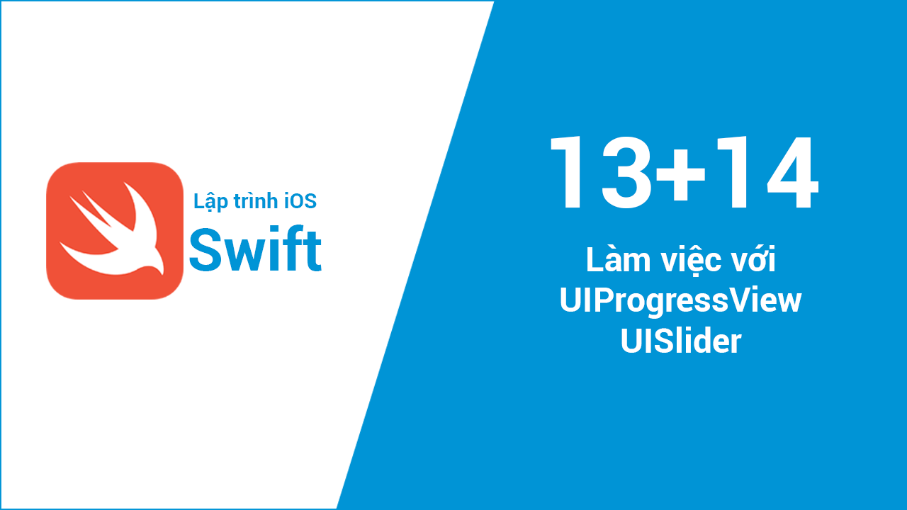 UIProgressView, UISlider
