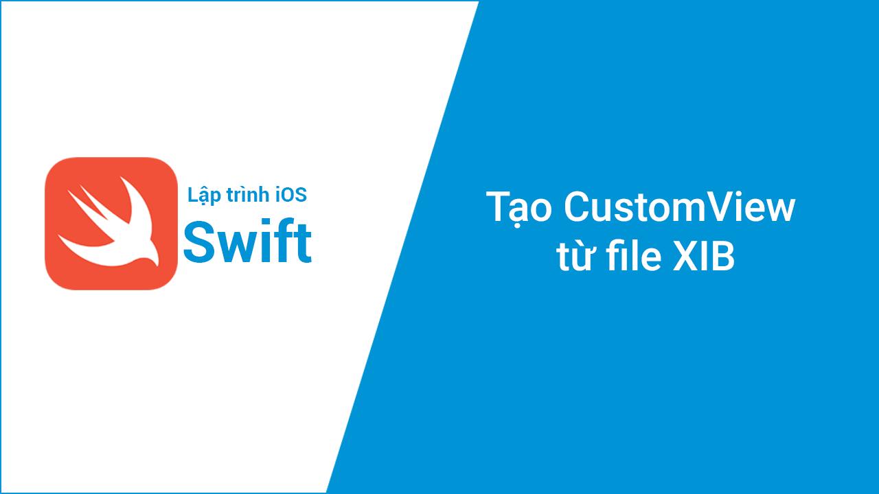 Tạo CustomView từ file XIB