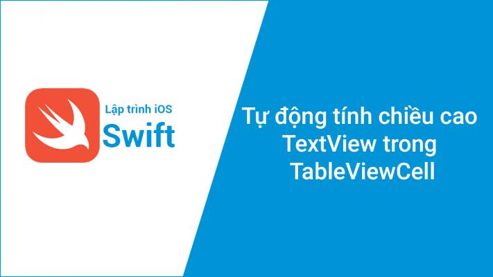 Tự động tính chiều cao TextView trong TableViewCell