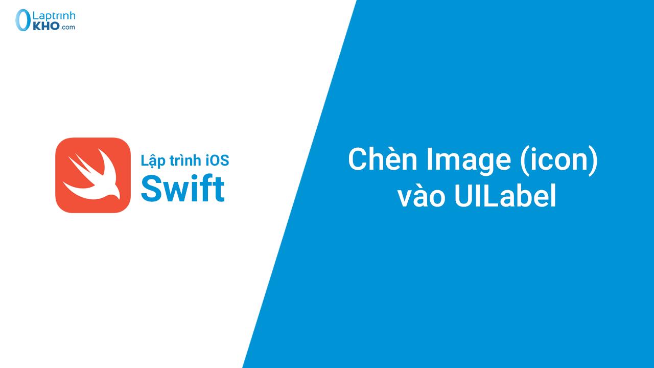 Chèn Image (icon) vào UILabel