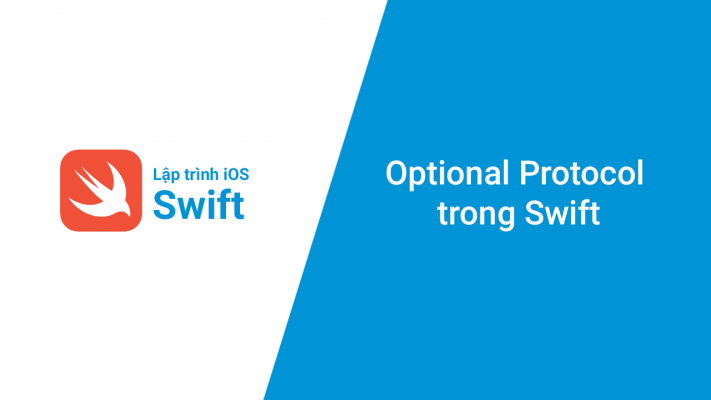 Optional Protocol trong Swift